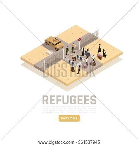 Refugees Asylum Seekers Migrants Border Crossing Between Conflict War Zone And Safe Area Isometric C