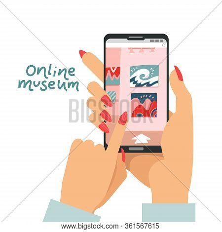 Online Museum Concept As Female Hands Holding Smartphone And Visiting Interactive Art Museum Exposit