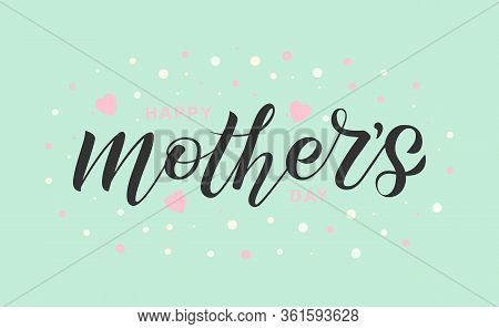 Illustration Of Happy Mothers Day For Greeting Card, Invitation, Flyer, Poster.