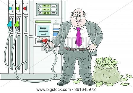 Gas Station, A Fat Greedy Businessman With A Fuel Nozzle And A Big Bag Full Of Money, Vector Cartoon