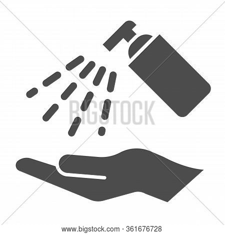 Antiseptic Alcohol Spray Solid Icon. Clean Hand With Hygienic Gel Glyph Style Pictogram On White Bac