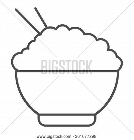 Rice Thin Line Icon. Chinese Food Rice Illustration Isolated On White. Bowl Of Rice With Chopsticks