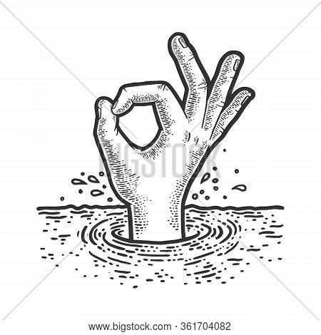Drowning Man Shows Ok Sign Sketch Engraving Vector Illustration. T-shirt Apparel Print Design. Scrat