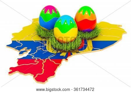 Easter Holiday In Ecuador, Easter Eggs On The Ecuadorian Map. 3d Rendering Isolated On White Backgro