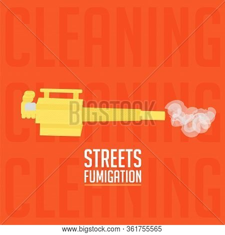 Coronavirus Prevention Poster. Fumigation Machine Image - Vector