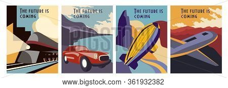 Set Of Retrofuturism Poster Designs Depicting A Train, Car, Hot Air Balloon And Airplane With Text -