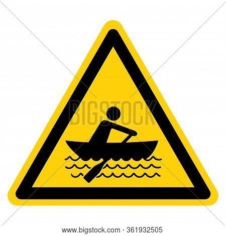 Warning Rowing Symbol Sign, Vector Illustration, Isolate On White Background Label. Eps10
