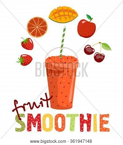 Fruit Smoothie. Detox Cocktail. Healthy Lifestyle. Flat Vector Illustration. Can Be Used For Menu, C
