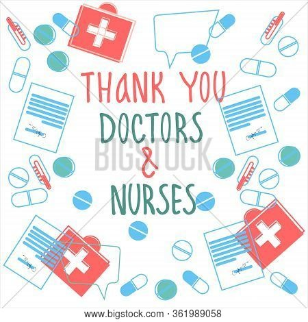 Thank You Doctors And Nurses Hand-lettered Phrase. Collage Of Medicines, Medical Prescriptions And T