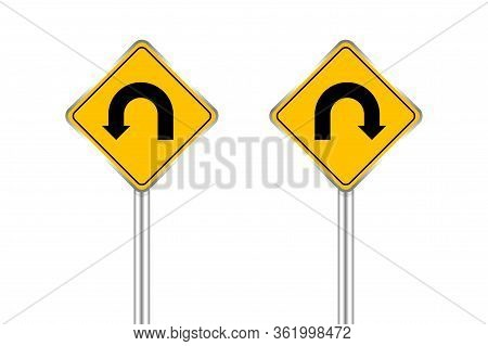 Road Sign Of Arrow Pointing Left And Right U-turn, Traffic Road Sign U-turn Left And Right Isolated
