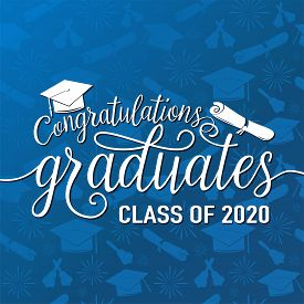 Congratulations Graduates 2020 Class Of Vector Illustration On Seamless Grad Background, White Sign
