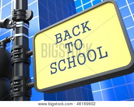 Education Concept. Back to Shool Roadsign.