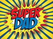 Vector - Happy Father Day Super Hero Dad poster