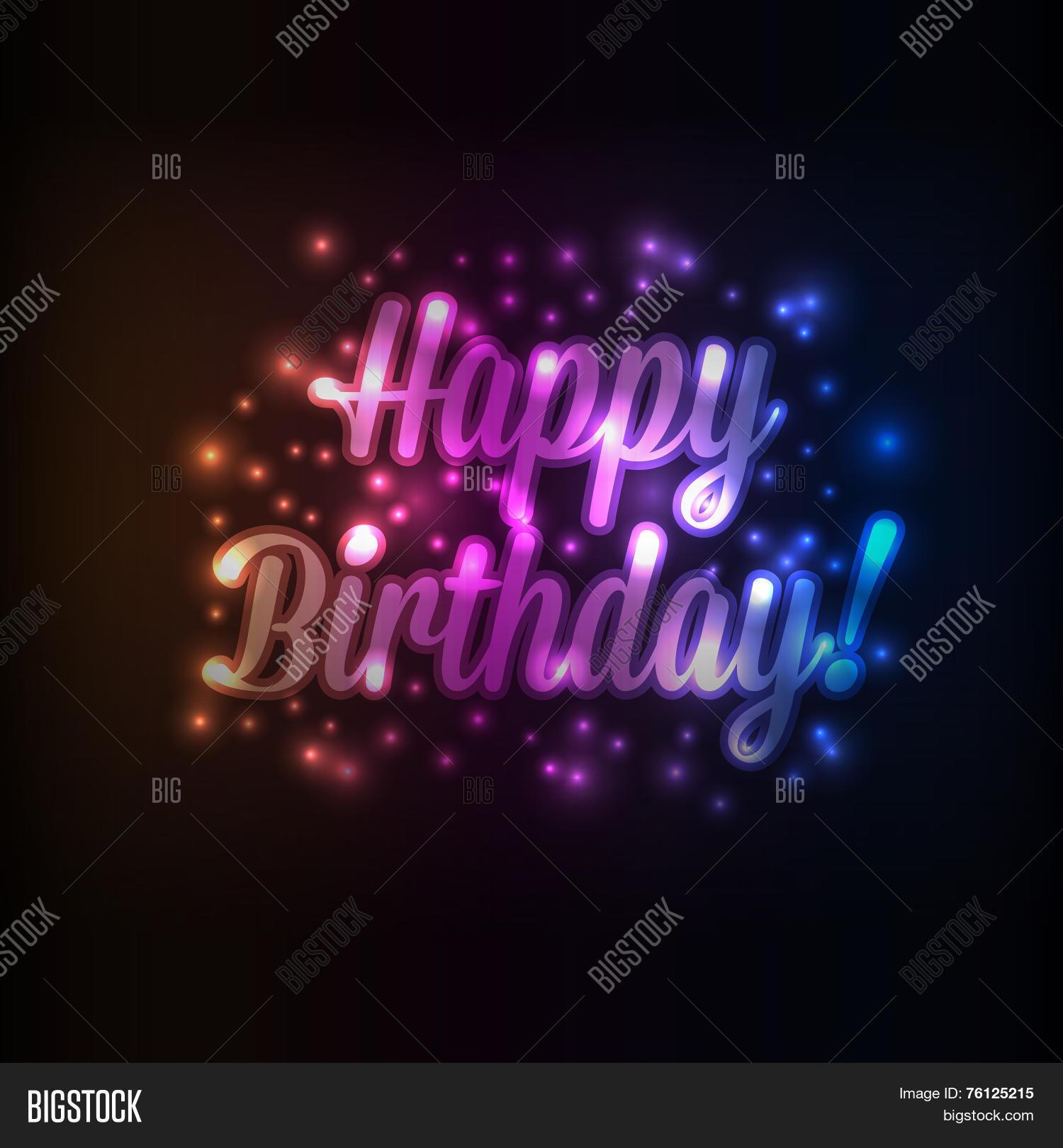 Birthday Photography Lighting: Glowing Lights Happy Birthday Vector & Photo