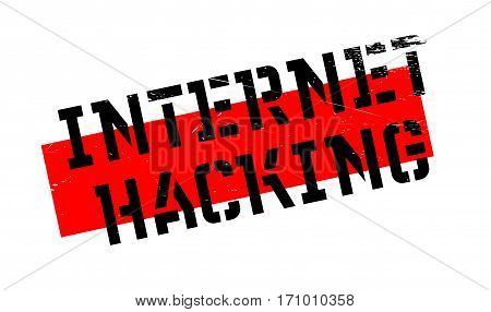 Internet Hacking rubber stamp. Grunge design with dust scratches. Effects can be easily removed for a clean, crisp look. Color is easily changed.
