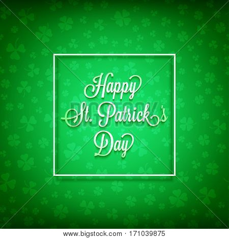 Saint Patrick's Day card with decorative clovers on green background. Design element for St Patrick's Day. Ready for your design, greeting card, banner. Vector illustration.