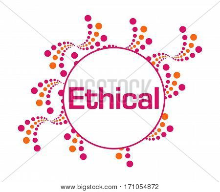 Ethical text written over abstract pink orange background.