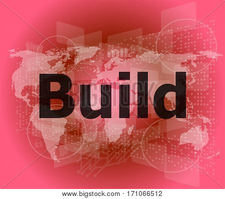 The Word Build On Digital Screen, Business Concept