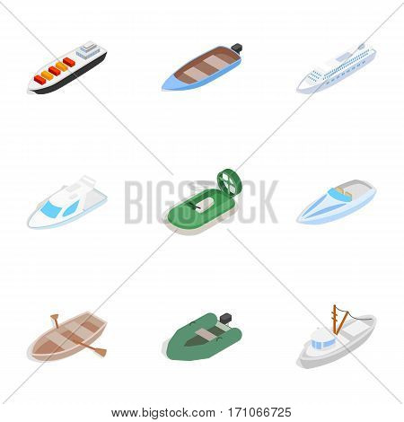 Ship and boat icons set. Isometric 3d illustration of 9 ship and boat vector icons for web