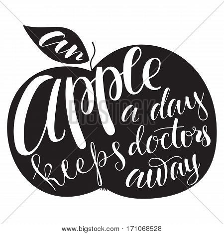 Vector background with hand drawn lettering. Apple silhouette with wise popular phrase healphy nutrition theme. Modern brush calligraphy with ink illustration.