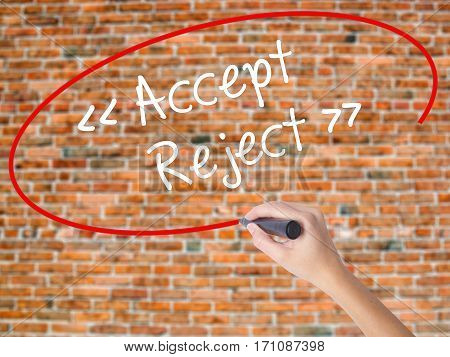Woman Hand Writing Accept - Reject  With Black Marker On Visual Screen.