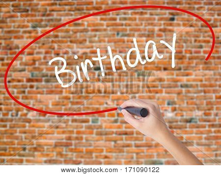 Woman Hand Writing Birthday With Black Marker On Visual Screen
