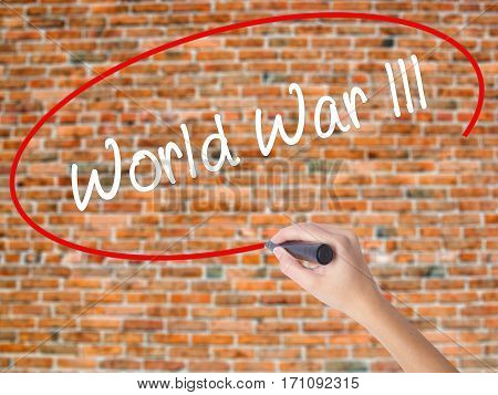 Woman Hand Writing World War Lll With Black Marker On Visual Screen