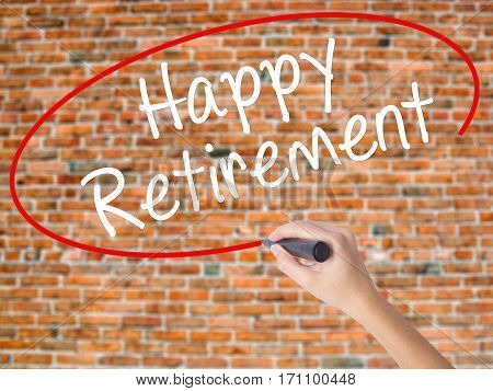 Woman Hand Writing Happy Retirement  With Black Marker On Visual Screen