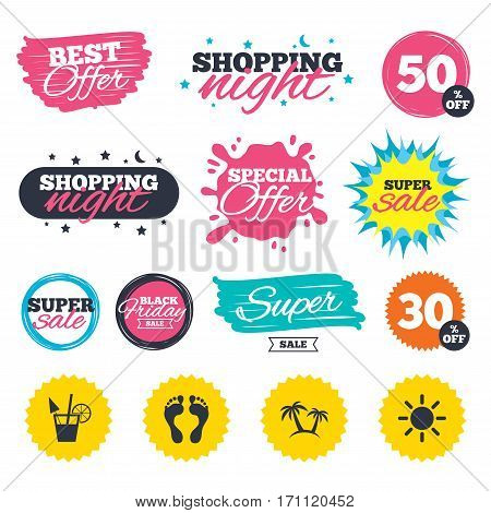 Sale shopping banners. Special offer splash. Beach holidays icons. Cocktail, human footprints and palm trees signs. Summer sun symbol. Web badges and stickers. Best offer. Vector