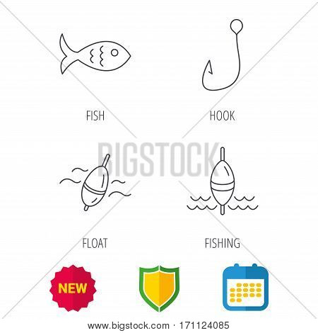 Fishing hook and float icons. Fish linear sign. Shield protection, calendar and new tag web icons. Vector
