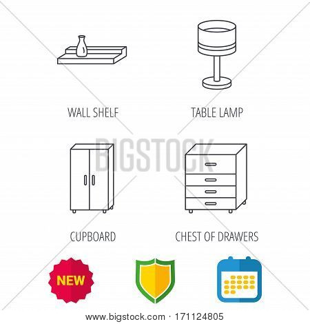 Table lamp, cupboard and wall shelf icons. Chest of drawers linear sign. Shield protection, calendar and new tag web icons. Vector