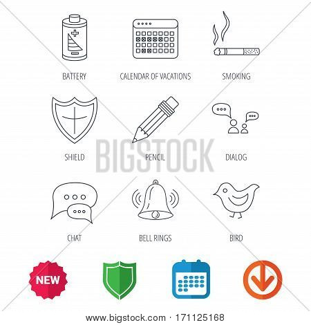 Battery, pencil and protection shield icons. Dialog chat, bell rings and vacation calendar linear signs. Bird, smoking allowed icons. New tag, shield and calendar web icons. Download arrow. Vector