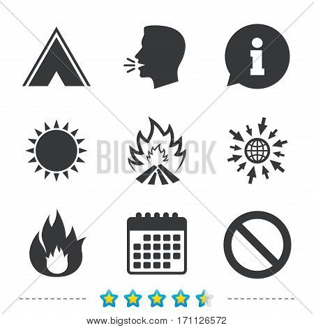 Tourist camping tent icon. Fire flame and stop prohibition sign symbols. Information, go to web and calendar icons. Sun and loud speak symbol. Vector