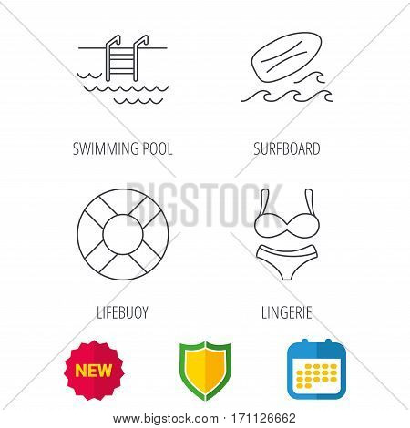 Surfboard, swimming pool and bikini icons. Lifebuoy linear sign. Shield protection, calendar and new tag web icons. Vector