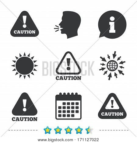 Attention caution icons. Hazard warning symbols. Exclamation sign. Information, go to web and calendar icons. Sun and loud speak symbol. Vector