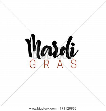 Mardi Gras lettering handmade. The inscription design element for cards, banners, posters