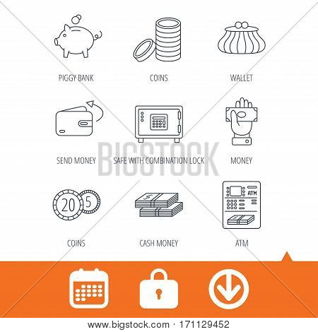 Piggy bank, cash money and wallet icons. Safe box, send money and dollar usd linear signs. Give money, coins and ATM icons. Download arrow, locker and calendar web icons. Vector