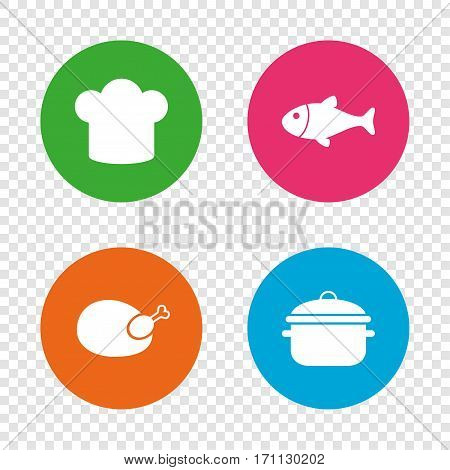 Chief hat and cooking pan icons. Fish and chicken signs. Boil or stew food symbol. Round buttons on transparent background. Vector