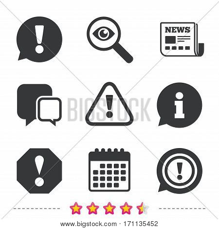 Attention icons. Exclamation speech bubble symbols. Caution signs. Newspaper, information and calendar icons. Investigate magnifier, chat symbol. Vector