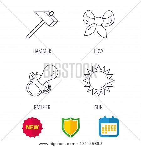 Hammer, pacifier and sun icons. Bow-knot linear sign. Shield protection, calendar and new tag web icons. Vector