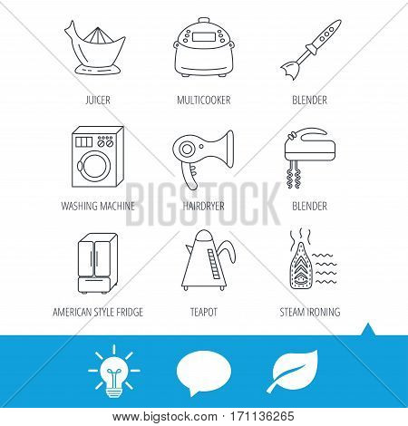 Washing machine, teapot and blender icons. Refrigerator fridge, juicer and steam ironing linear signs. Hair dryer, juicer icons. Light bulb, speech bubble and leaf web icons. Vector