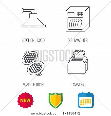 Dishwasher, waffle-iron and toaster icons. Kitchen hood linear sign. Shield protection, calendar and new tag web icons. Vector
