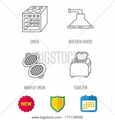 Oven, toaster and waffle-iron icons. Kitchen hood linear sign. Shield protection, calendar and new tag web icons. Vector