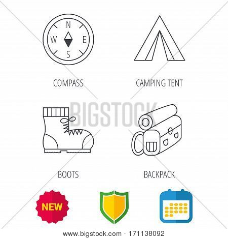 Backpack, camping tend and hiking boots icons. Compass linear sign. Shield protection, calendar and new tag web icons. Vector