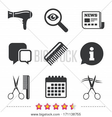 Hairdresser icons. Scissors cut hair symbol. Comb hair with hairdryer sign. Newspaper, information and calendar icons. Investigate magnifier, chat symbol. Vector