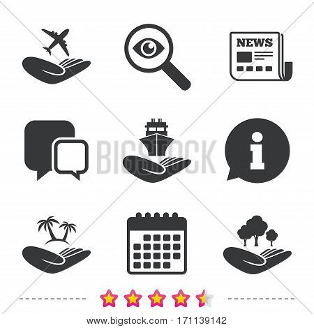 Helping hands icons. Travel flight or shipping insurance symbol. Palm tree sign. Save nature forest. Newspaper, information and calendar icons. Investigate magnifier, chat symbol. Vector
