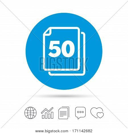 In pack 50 sheets sign icon. 50 papers symbol. Copy files, chat speech bubble and chart web icons. Vector