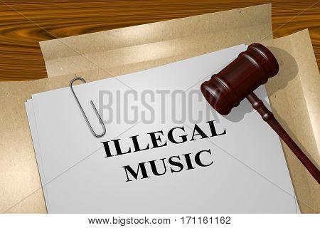 Illegal Music - Legal Concept