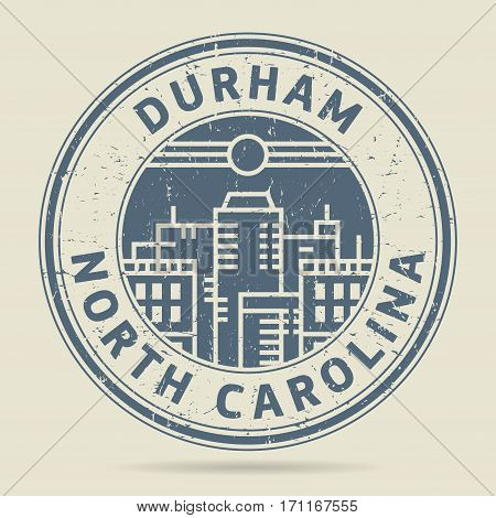 Grunge rubber stamp or label with text Durham North Carolina written inside vector illustration