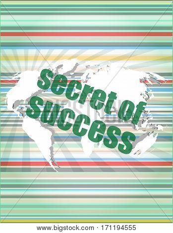 Secret Of Success Text On Digital Touch Screen Interface